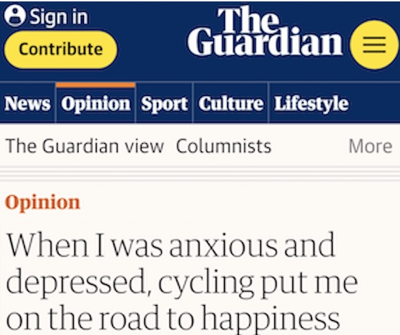 "Image of Guardian Comment Is Free titled ""When I was anxious and depressed, cycling put me on the road to happiness""."